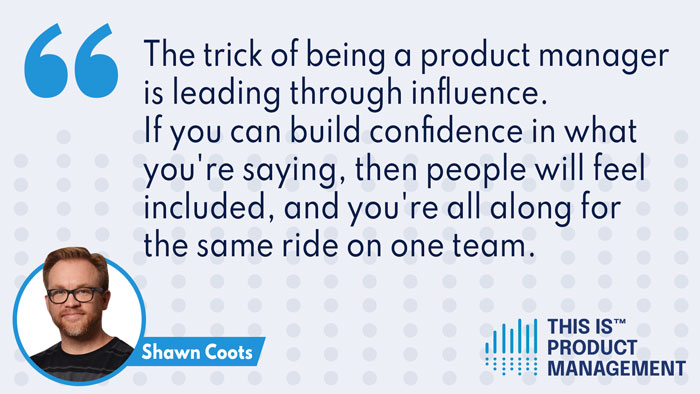 This Is Product Management - Shawn Coots